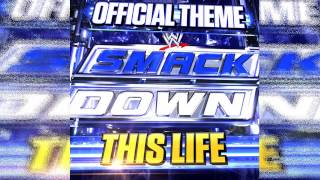 "WWE: SmackDown New 2013 Theme Song ""This Life"" [ITunes] Download"