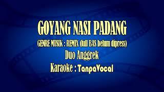 Download GOYANG NASI PADANG [KARAOKE]