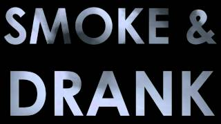 French Montana - Smoke & Drank ft. Mac Miller