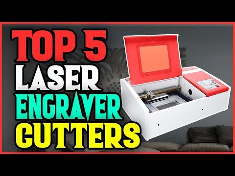 ✅ Best Laser Engraver Cutters 2019 - Top 5 Laser Engraver Cutters (Buying Guide).