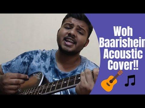 #acousticcover-#guitar-#song-#vyrl-#arjunkanungo-#wohbaarishein-woh-baarishein-acoustic-cover!!