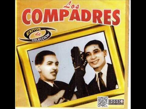 Los Compadres - Grandes Éxitos. (Disco Completo)