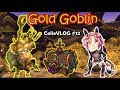 [ColieVLOG] Gold Goblin (Finally got ticket.....) - SpeedColie -【Dragon Nest SEA】