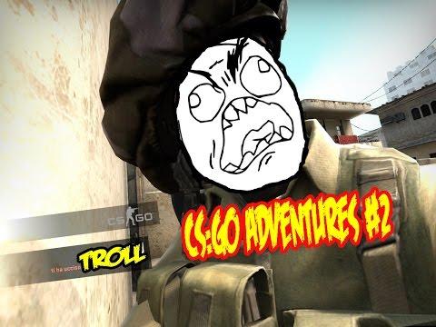 CS:GO Adventures #1 - TROLL - Keep Calm Flamer