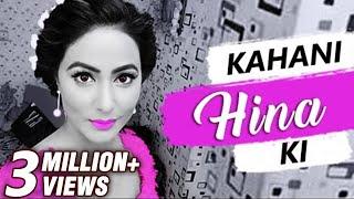 Kahani HINA Ki | Life Story Of HINA KHAN | Biography | TellyMasala