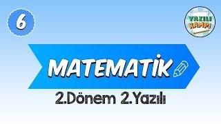 6.Sınıf Matematik | 2.Dönem 2.Yazılı Provası