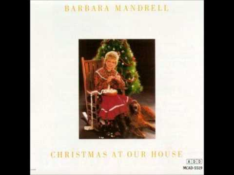 Barbara Mandrell-Christmas At Our House