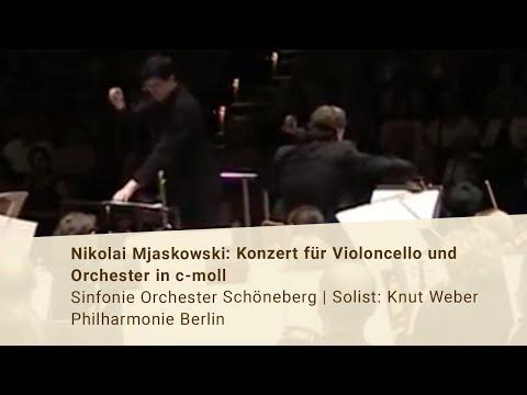 N  Mjaskowsky Konzert für Violoncello und Orchester in c Moll Sinfonie Orchester Schöneberg Knut Web