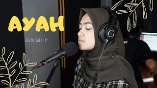 Download lagu AYAH ( RINTO HARAHAP ) - UMIMMA KHUSNA OFFICIAL LIVE COVER