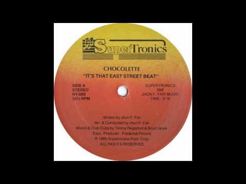 Chocolette - It's That East Street Beat