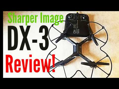 Sharper Image Dx 3 Drone Flight Review