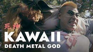 ANIME LIVE ACTION - KAWAII DEATH METAL GOD