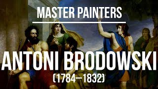 Antoni Brodowski (1784–1832) A collection of paintings 4K Ultra HD