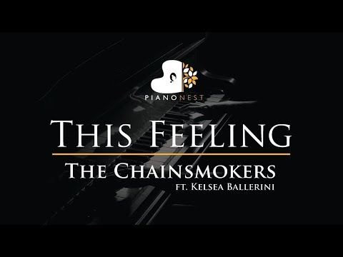 The Chainsmokers - This Feeling ft. Kelsea Ballerini - Piano Karaoke / Sing Along Cover with Lyrics