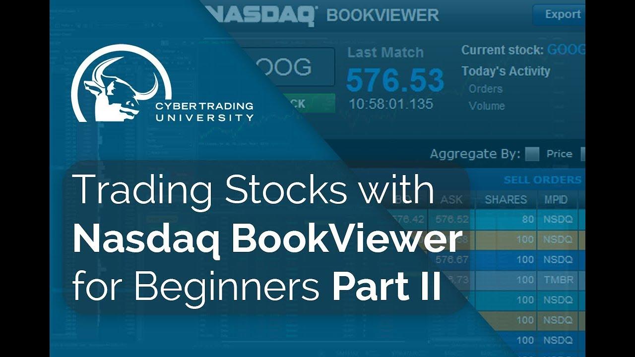 Trading Stocks with Nasdaq BookViewer Part 2