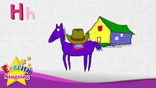 H is for Hat, Horse, House - Letter H - Alphabet Song | Learning English for kids