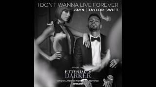 I Don't Wanna Live Forever -ZAYN, Taylor Swift -(Lyrics)