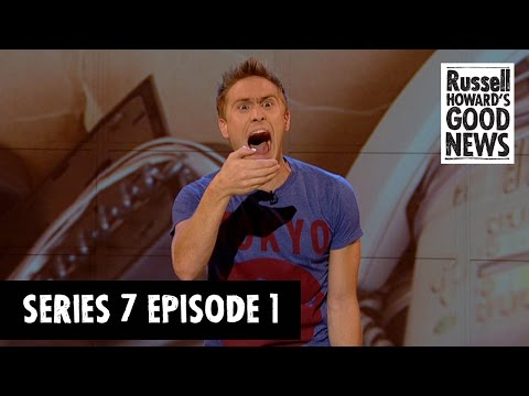 Russell Howards Good News  Series 7, Episode 1