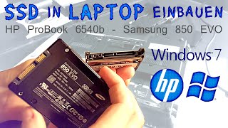 SSD in LAPTOP EINBAUEN, Windows 7 installieren (HP ProBook, Samsung SSD)