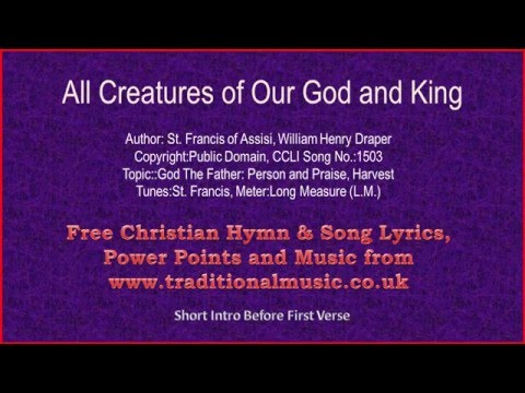 All Creatures Of Our God And King(MP7) - Hymn Lyrics & Music