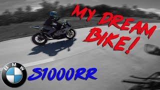 Riding My Dream Bike + BMW S1000RR Superbike