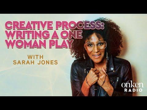 Sarah Jones  The Creative Process On Writing A One Woman Play
