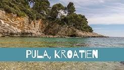 Die schönsten Sehenswürdigkeiten in Pula, Kroatien