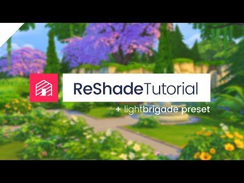 The Sims 4: ReShade Mod Tutorial + LightBrigade Preset