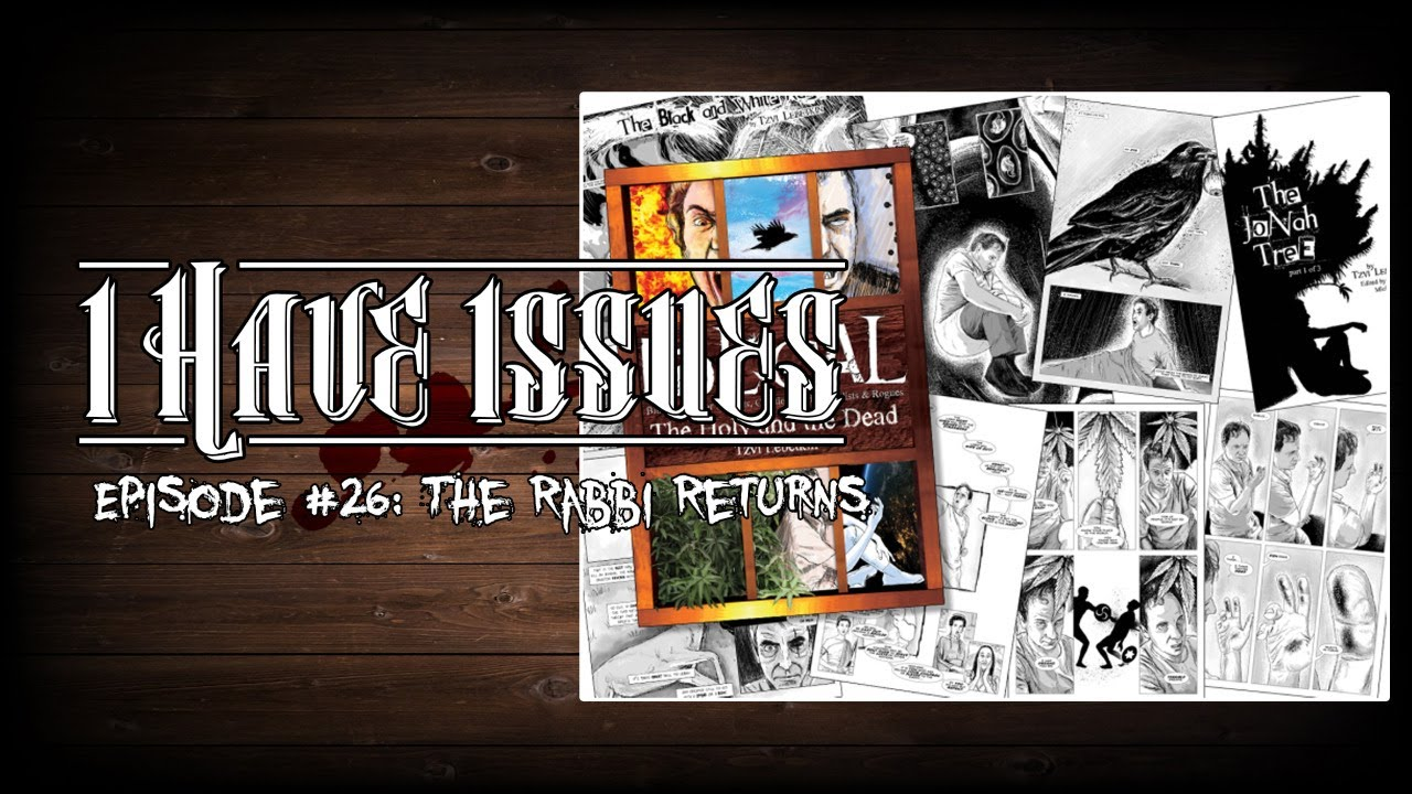 I Have Issues│The Rabbi Returns