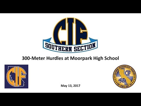 CIF 300-Meter Hurdles at Moorpark High School