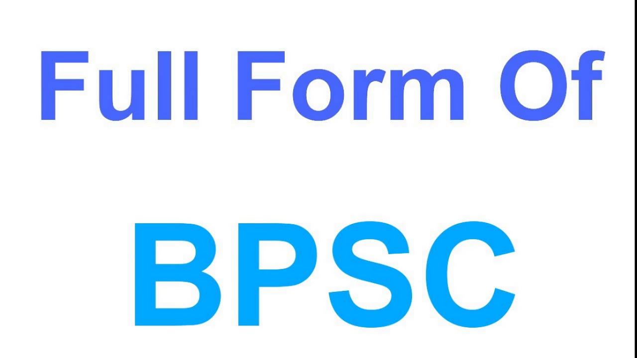 Full form of BPSC ?