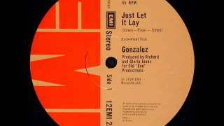 Gonzalez - Just Let It Lay (Astrolabio Discotheque) 1978