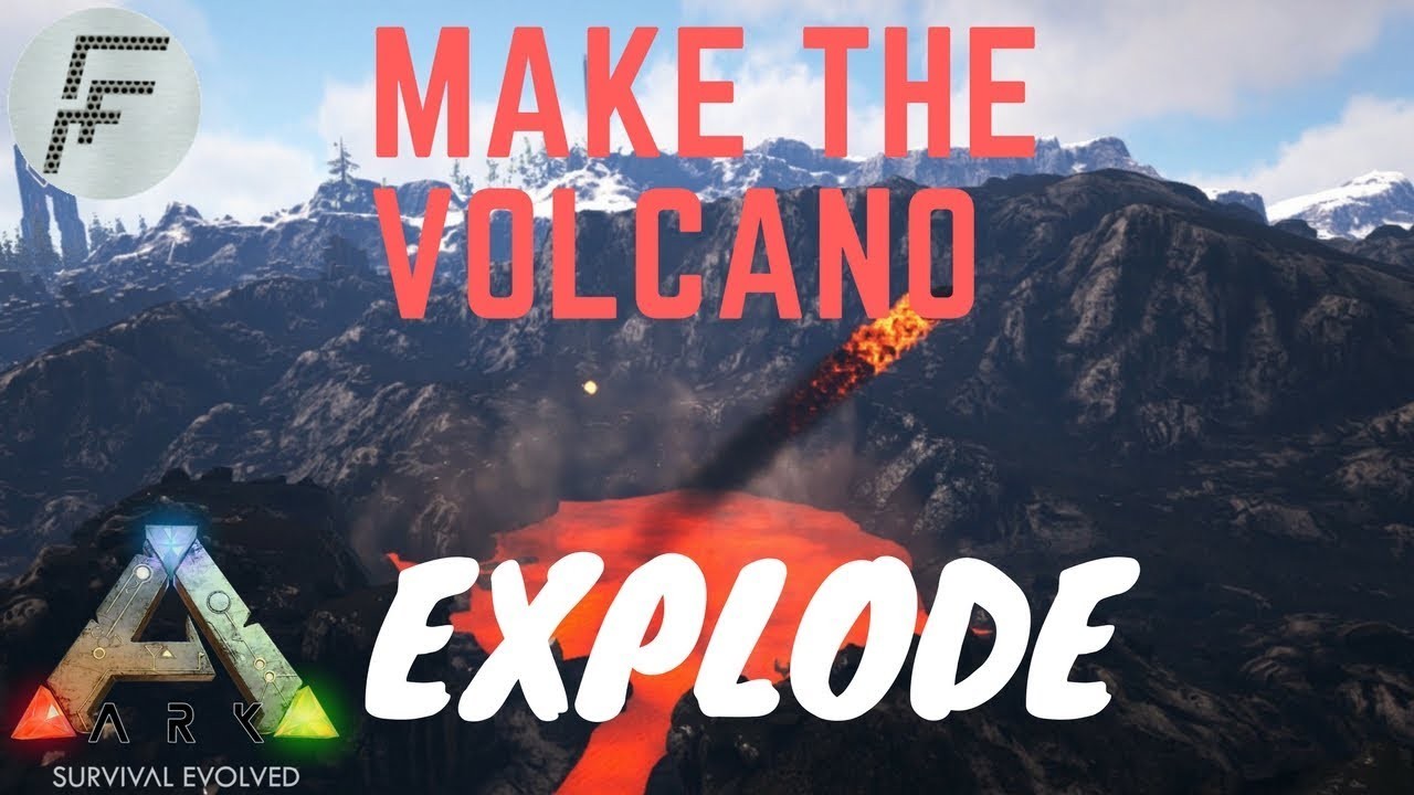 Make the Volcano Explode! - ARK: Survival Evolved