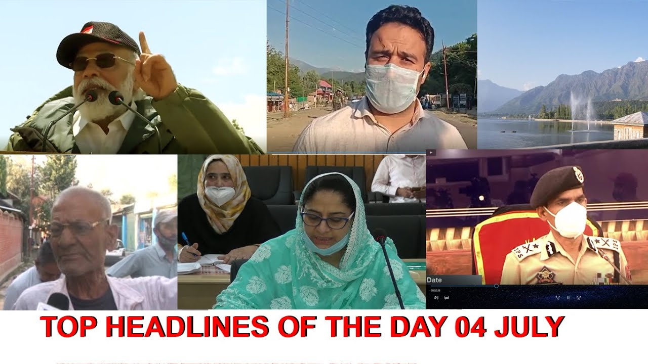 HEADLINES OF THE DAY | 4 JULY 20