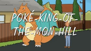 Poké-King-of-the-Mon-Hill // El-Cid