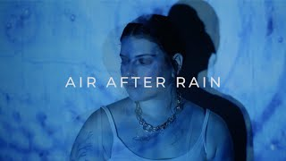 Jackie Lipson - Air After Rain (Official Video)
