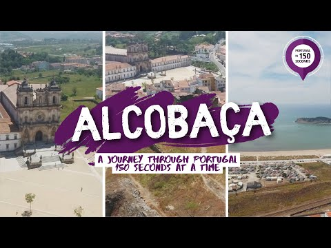 Portugal in 150 Seconds: Cities & Villages - Alcobaça (2016)