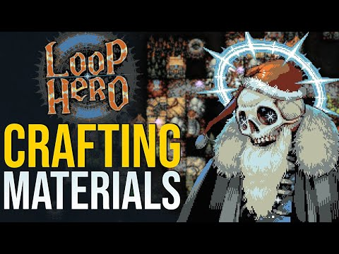Loop Hero | How to farm ALL Crafting Materials!