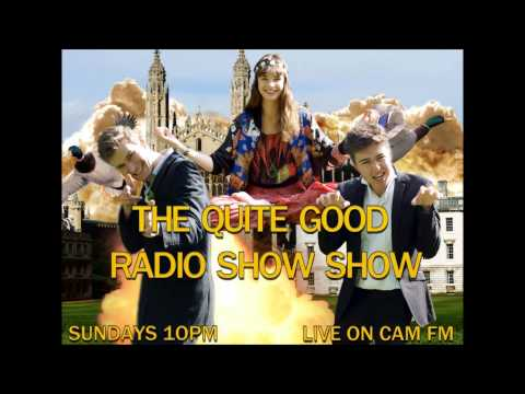 The best of THE QUITE GOOD RADIO SHOW SHOW