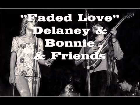 """Faded Love"" - Delaney and Bonnie and Friends (Motel Shot ..."