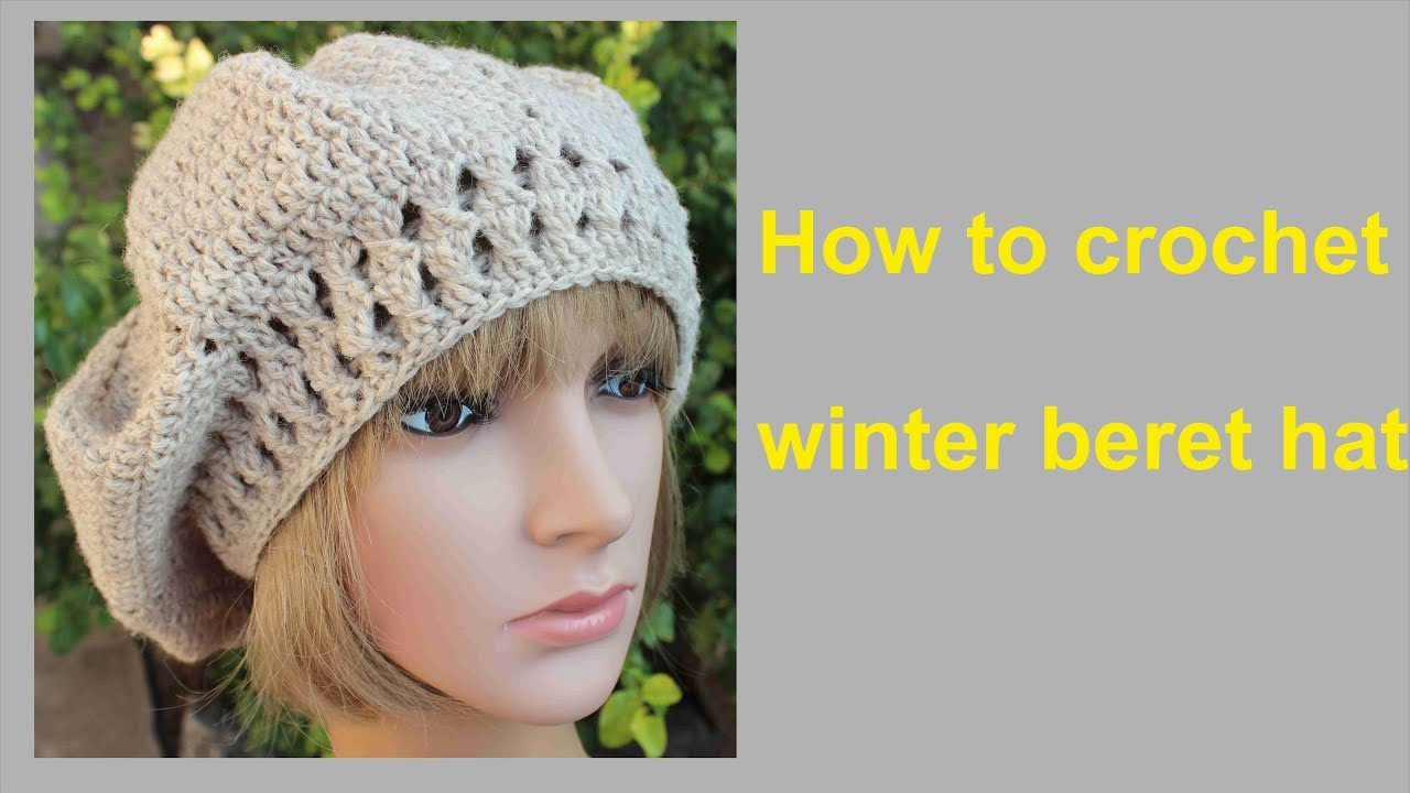 ... to crochet winter beret hat free pattern tutorial by wwwika - YouTube