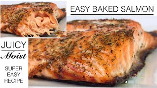 Easy Baked Salmon Re¢ipe | Moist and Juicy Baked Salmon | Mary Cookhouse