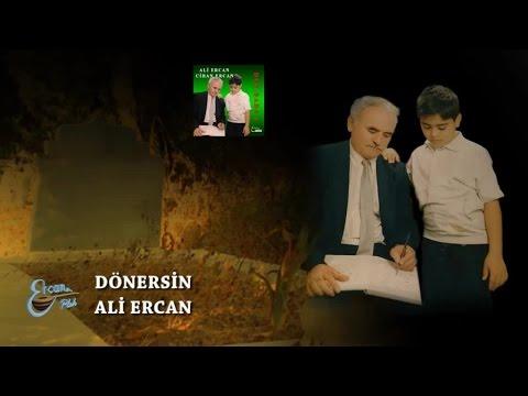 ALİ ERCAN - DÖNERSİN