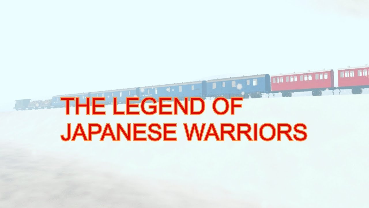 Download The Legend of Japanese Warriors Trailer   Trainz Thomas and Friends