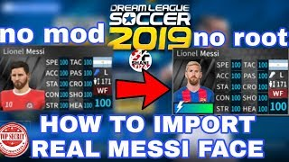 🎮How To Import Real Player Face Dream Leauge Soccer 2019🎮Android/Ios[No Root & No Mod]