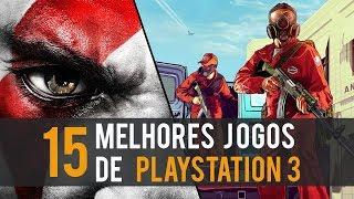 OS 15 MELHORES JOGOS PARA PS3
