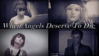 ❅ When Angels Deserve To Die | Kate, Nathan & Chloe [Life is Strange GMV] ❅