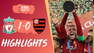 Highlights: Liverpool 1-0 Flamengo | World Championship winning moment for the Reds