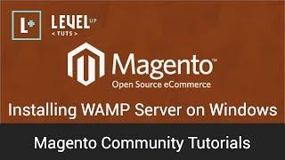 Magento Community Tutorials - Installing WAMP Server on Windows