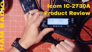 Icom IC-2730A Dual Band Ham Radio Review